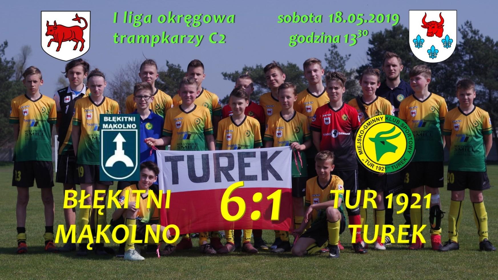 Błękitni Mąkolno- Tur 1921 Turek 6:1, trampkarz C2