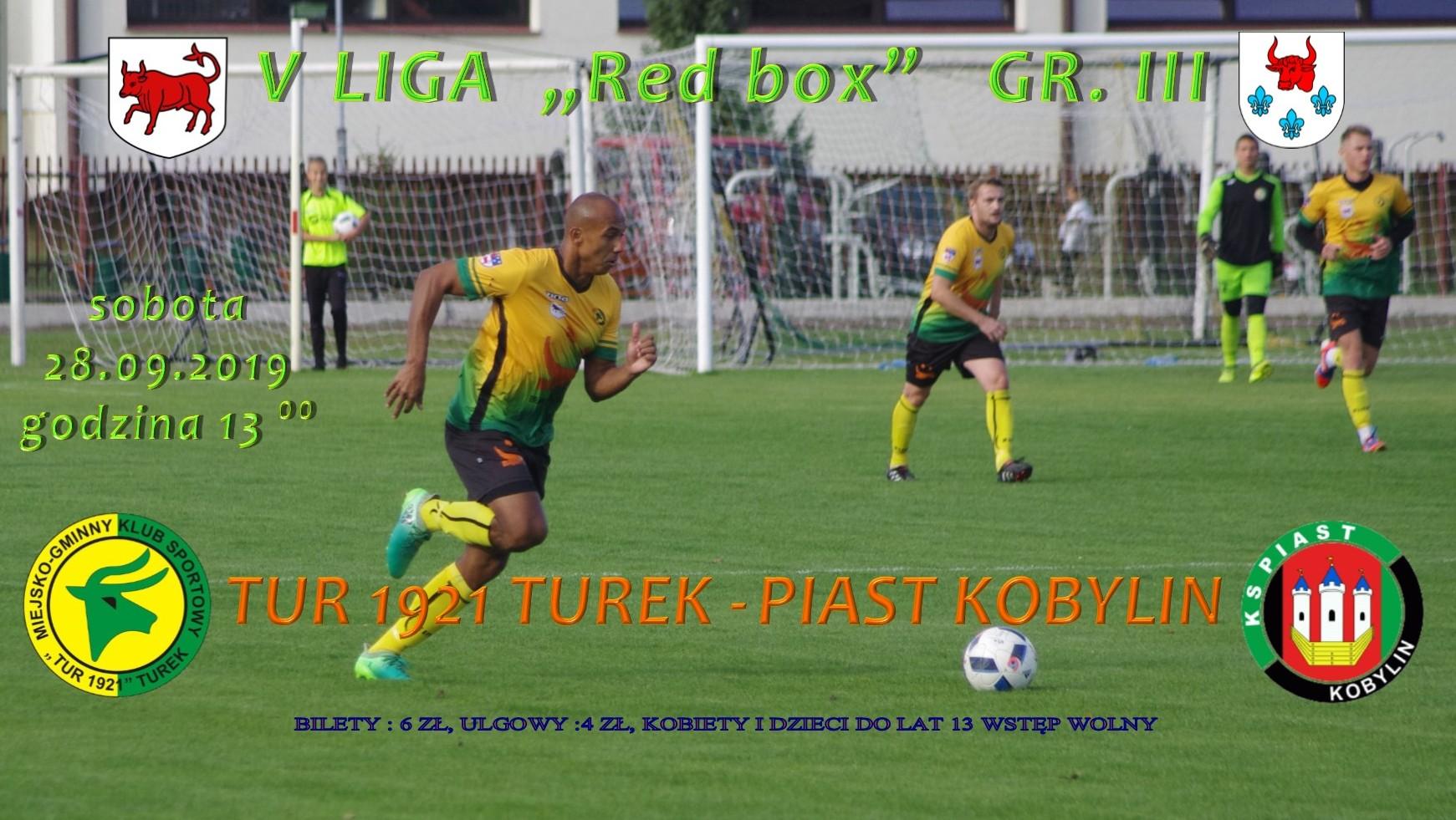 Tur 1921 Turek- Piast Kobylin, V liga