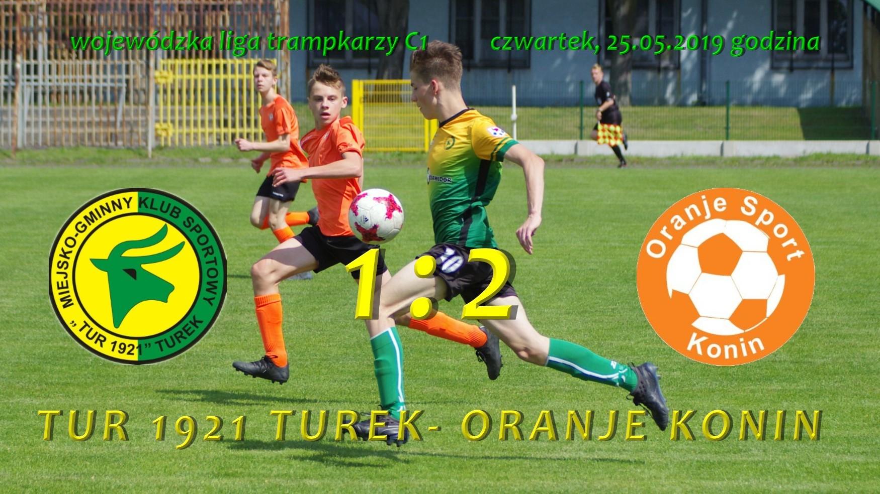 Tur 1921 Turek- Oranje Konin 1:2, trampkarz C1, fragment meczu z 25.05.2019