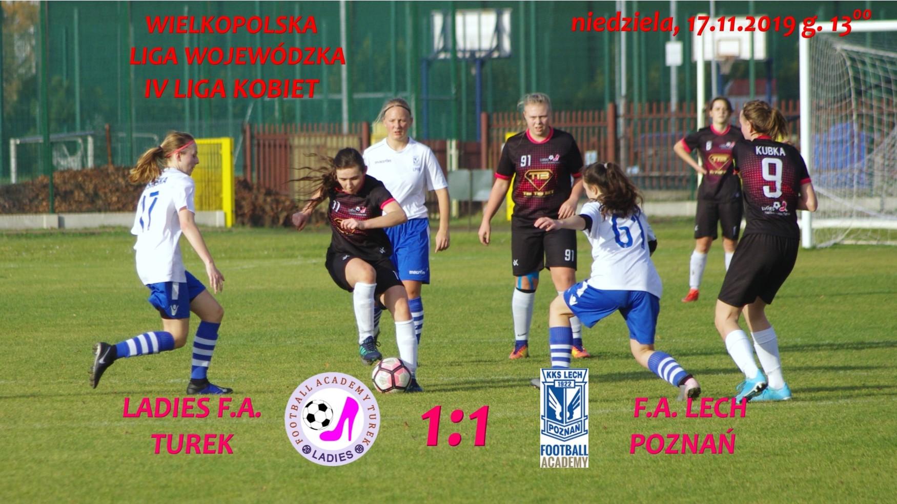 Ladies F.A. Turek- Lech Poznań 1:1- grały zawodniczki Tura 1921 Turek