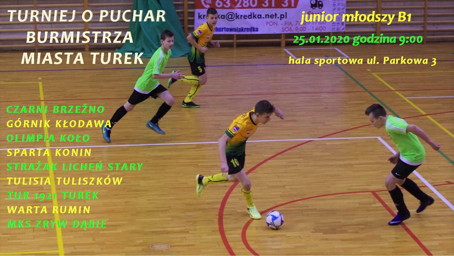 Turniej o Puchar Burmistrza Miasta Turek- junior B1
