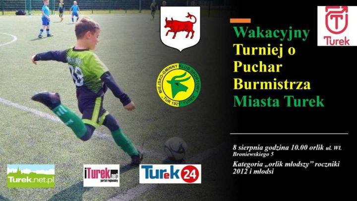 Wakacyjny turniej o Puchar Burmistrza Miasta Turek
