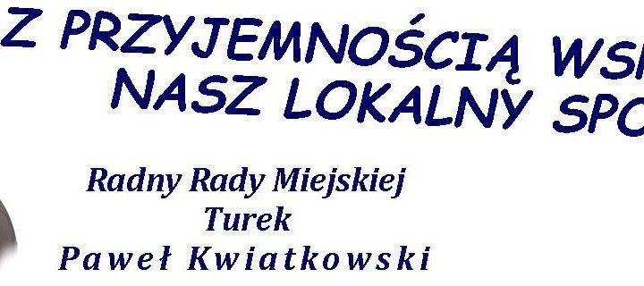 Paweł Kwiatkowski wspiera Tur 1921 Turek